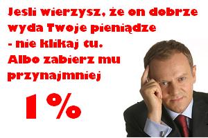 Zabierz Tuskowi 1%
